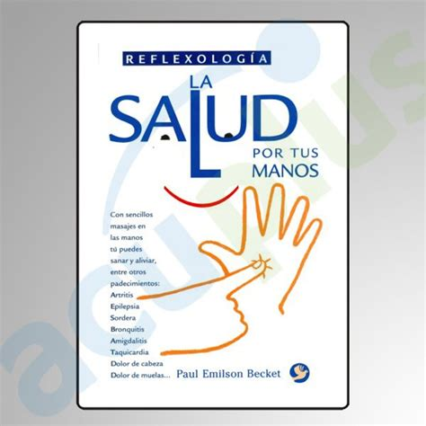 libro migrana salud por tus manos con este libro aprender 225 s a curar ciertos padecimientos como la migra 241 a o