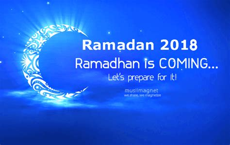 day of ramadan 2018 ramadan 2018 quotes wishes ramadan dates 2018 hd
