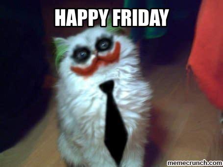 Happy Friday Meme - happy friday