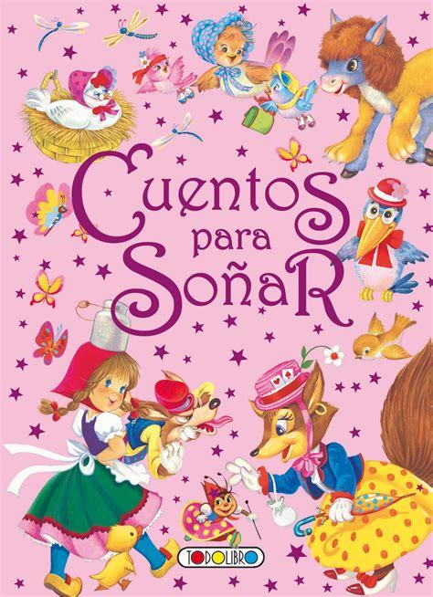 libro coleccion de cuentos para libro de cuentos y f 225 bulas todolibro castellano cuentos para so 241 ar todo libro libros