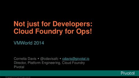 cloud foundry for developers deploy manage and orchestrate cloud applications with ease books not just for developers cloud foundry for ops 4 levels