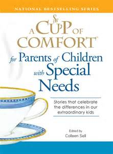 cup of comfort a cup of comfort for parents of children with special
