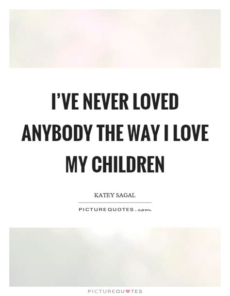Children Quotes I My Quotes Www Imgkid The Image Kid Has It
