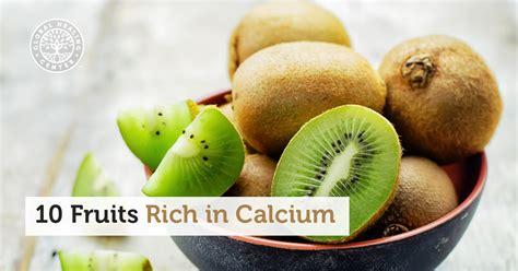 fruit high in calcium fruits rich in calcium infographic 10 calcium rich