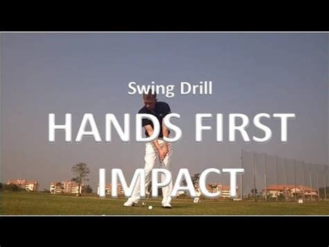 golf swing hands first golf swing drill hands first impact youtube