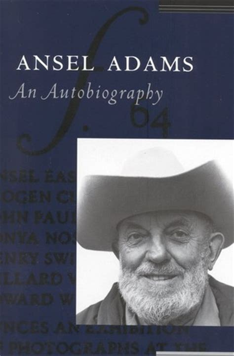 ansel adams an autobiography by ansel adams reviews discussion bookclubs lists