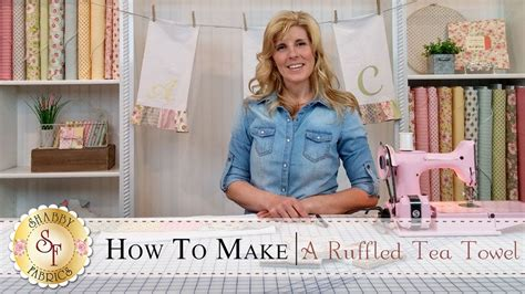 country kitchen ruffled tea towels with jennifer bosworth of shabby fabrics shabby fabrics