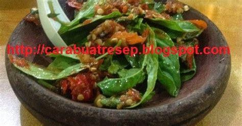 cara membuat seblak sunda cara membuat sambal goang khas sunda resep masakan indonesia