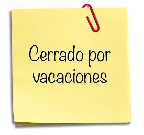 imagenes de vacaciones y descanso verbum y λόγος cerrado por vacaciones