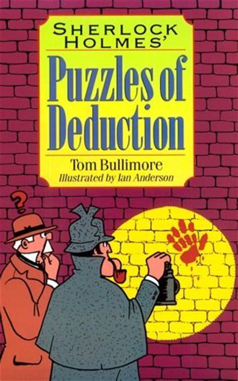 brain ã sherlock puzzles books sherlock puzzles of deduction by tom bullimore