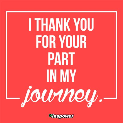 thank you for i thank you for your part in my journey inspower co