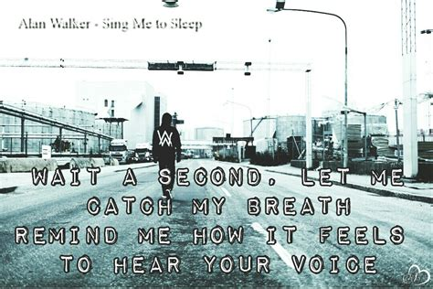 alan walker my heart lyrics alan walker sing me to sleep and