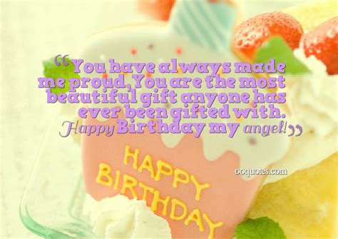 Birthday Quotes For Daughters You Have Always Made Me Proud Quotes