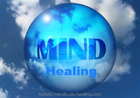 Healing Mind by Mind Healing Can You Heal Your With Your Mind