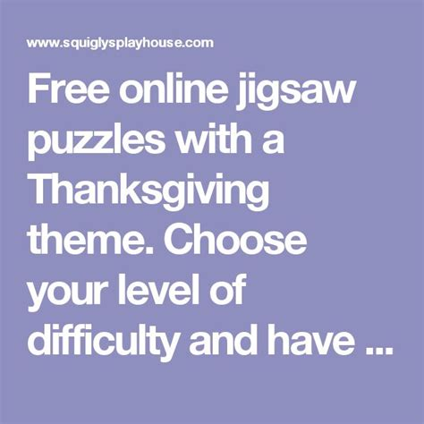 free printable thanksgiving jigsaw puzzles free online jigsaw puzzles with a thanksgiving theme