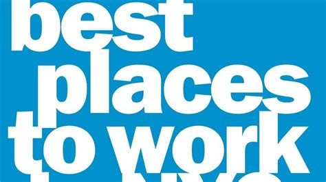 Best Places For Work by Crain S Names 2013 Best Places To Work Crain S New York