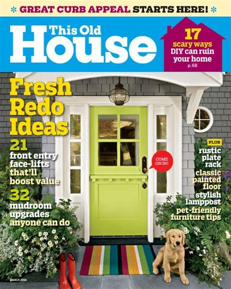 this old house magazine this old house magazine subscriptions renewals gifts