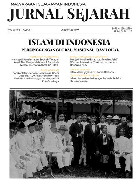 film sejarah perkembangan islam di indonesia vol 1 no 1 2017 islam di indonesia perkembangan global