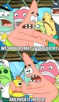 Patrick Moving Meme - push it somewhere else patrick meme
