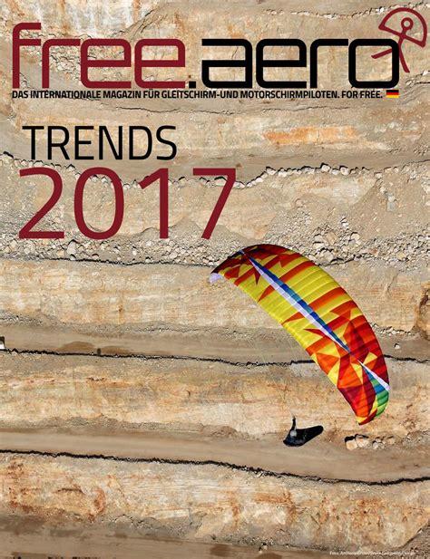 gleitschirm hersteller trends 2017 gleitschirm und motorschirm by free aero voler