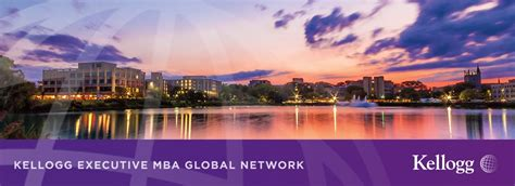 Kellogg School Of Management Mba by Applying To Kellogg Kellogg Executive Mba Northwestern