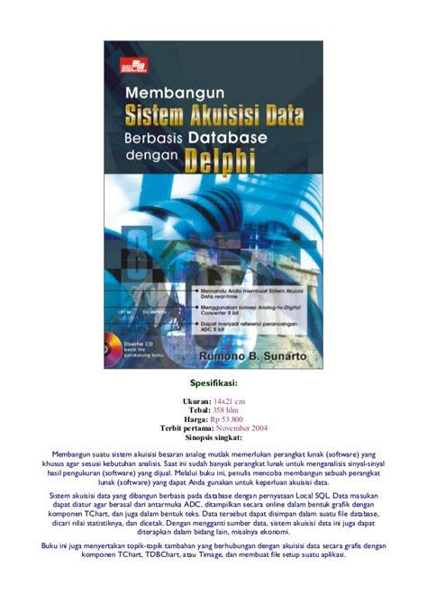 Membangun Sistem Database membangun sistem akuisisi data berbasis database dengan delphi