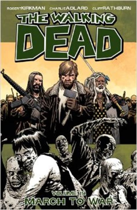 the walking dead volume 1607068184 volume 19 march to war walking dead wiki fandom powered by wikia