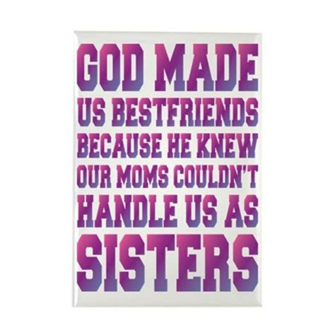 best friend god made us best friends because rectangle magnet by
