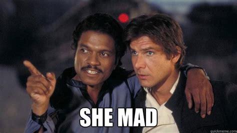she mad she mad quickmeme