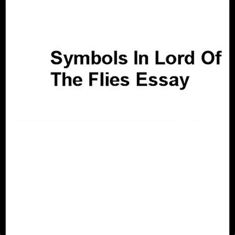 psychological themes in lord of the flies essay lord of the flies conch