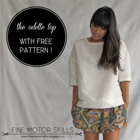 tutorial odette fine motor skills the odette top with pattern
