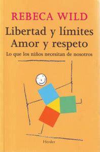 libertad y lmites amor 8425424852 colaboraciones