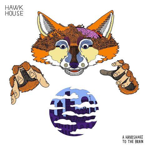 hawk house hawk house a handshake to the brain ep stream pre order