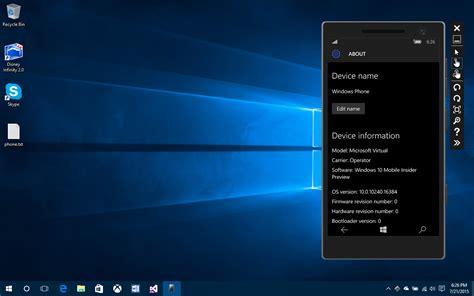 windows mobile emulator view topic leak windows 10 mobile 10240 emulator