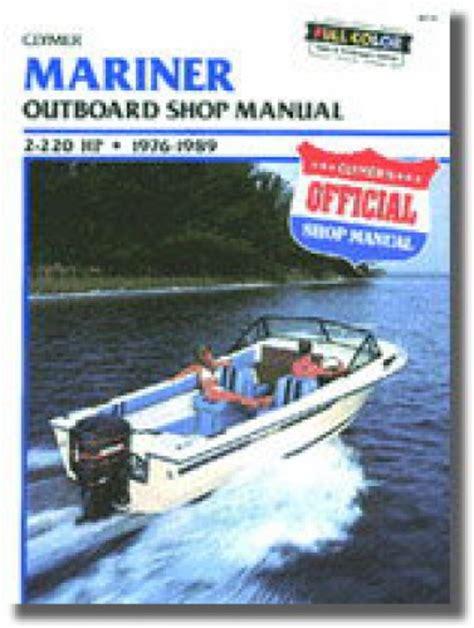 boat repair manuals 1976 1989 mariner 2 220 hp outboard boat engine repair manual