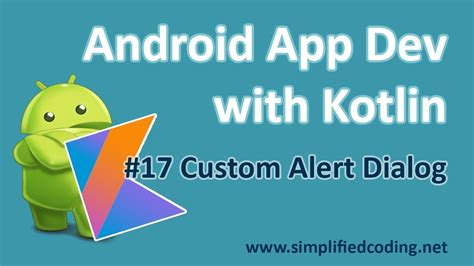 17 android application development with kotlin custom