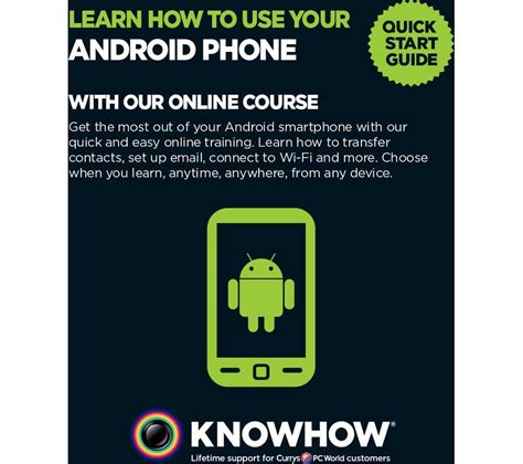 how to buy on android phone buy knowhow learn how to use your android phone free delivery currys