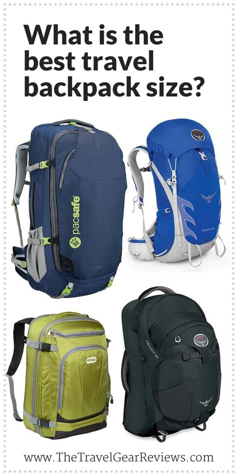 Backpack Size by Best Travel Backpack Size How Big Should My Pack Be