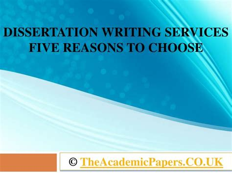 uk dissertation writing services ppt dissertation writing services uk five reasons to
