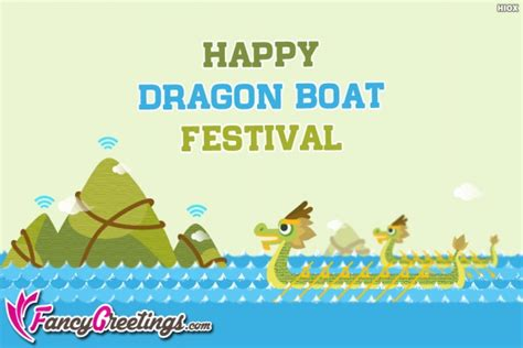 dragon boat festival wishes dragon boat festival greetings images pictures