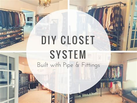 diy closet system built with pipe fittings plans diy closet system built with pipe fittings plans included