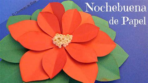 como hacer flores de papel para navidad c 243 mo hacer una nochebuena de papel flor de pascua de