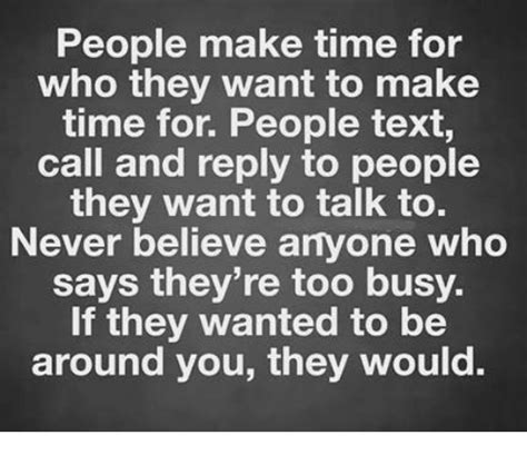 How Do People Make Memes - people make time for who they want to make time for people