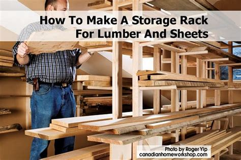 How To Rack How To Make A Storage Rack For Lumber And Sheets