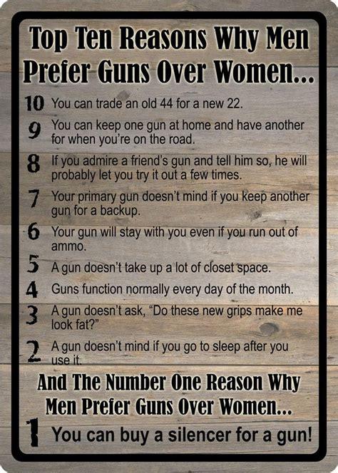 Chef Home Decor Top Ten Reasons Why Men Prefer Guns Over Women Funny