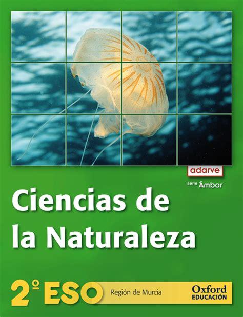 libro ciencias de la naturaleza libro digital ciencias de la naturaleza 2 186 eso proyecto adarve serie 193 mbar regi 243 n de murcia