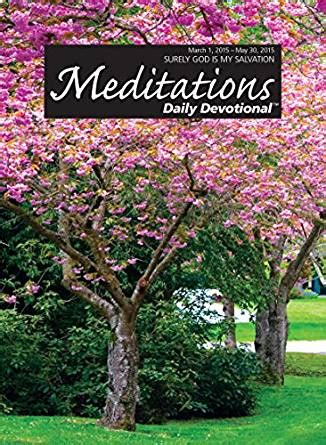 northwestern publishing house meditations daily devotional march 1 2015 may 30 2015 kindle edition by
