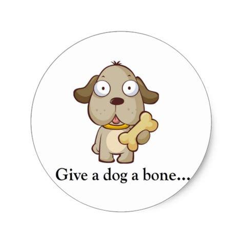 give a a bone give a a bone classic sticker zazzle