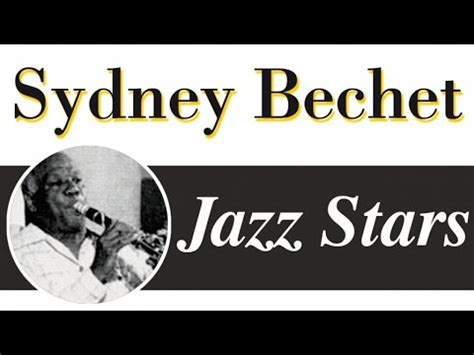 best of sidney bechet sidney bechet mashpedia free encyclopedia