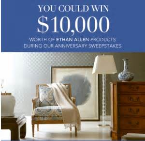 Ethan Allen Sweepstakes Entry - ethan allen 10 000 anniversary sweepstakes win 10 000 worth of ethan allen products